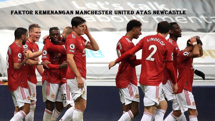 Faktor Kemenangan Manchester United Atas Newcastle